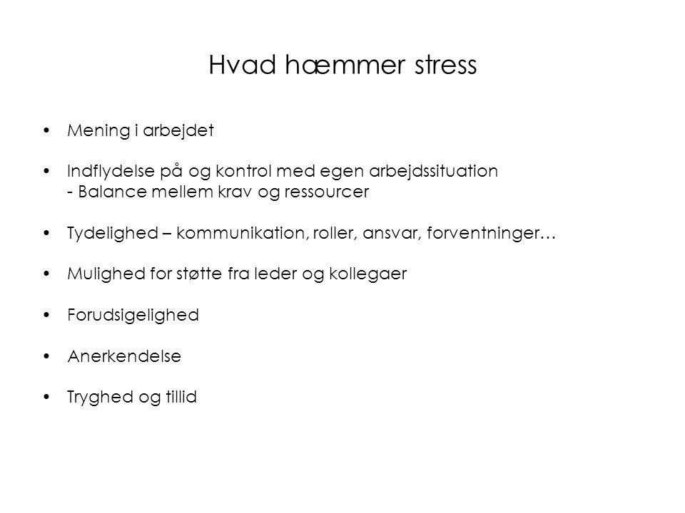 Hvad hæmmer stress Mening i arbejdet