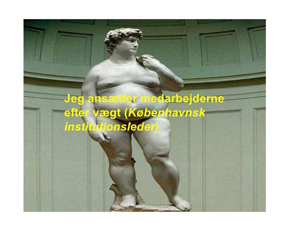 Jeg ansætter medarbejderne efter vægt (Københavnsk institutionsleder)