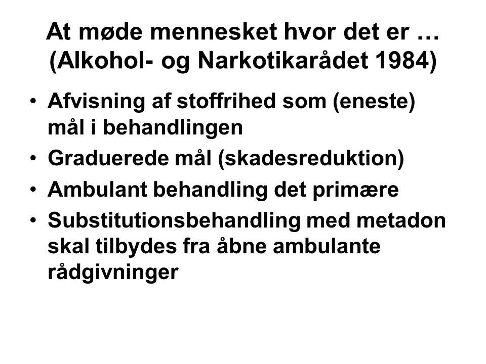 At møde mennesket hvor det er … (Alkohol- og Narkotikarådet 1984)