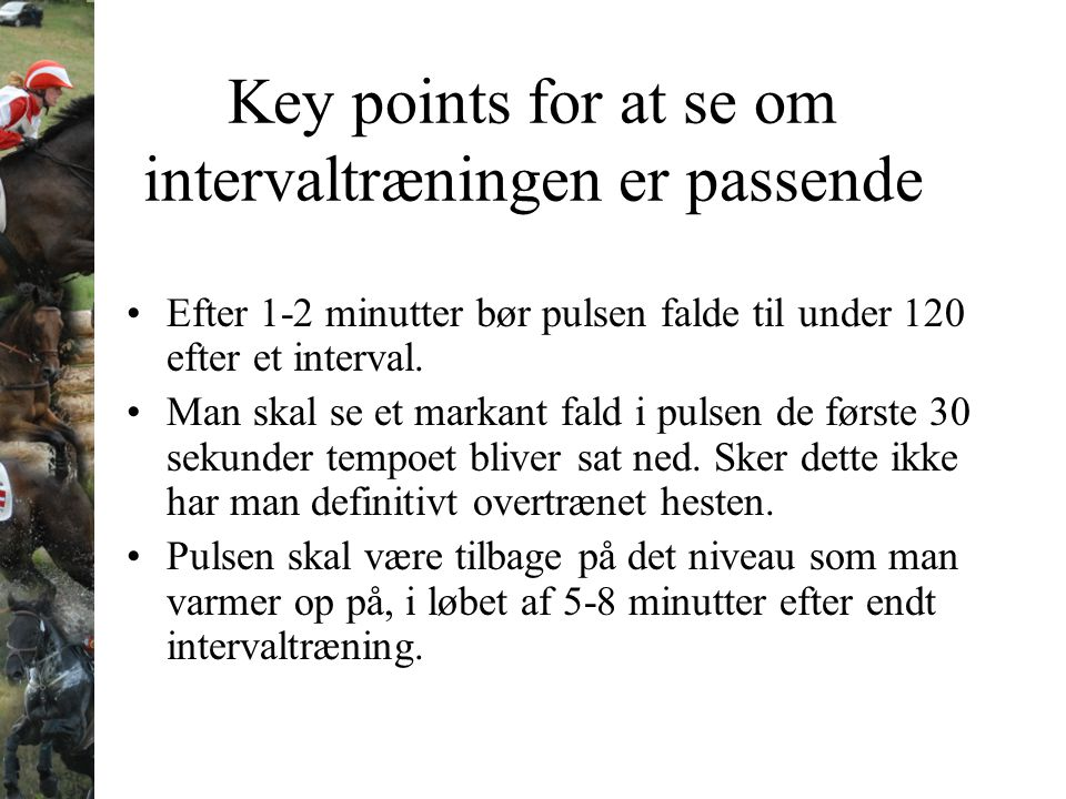 Key points for at se om intervaltræningen er passende