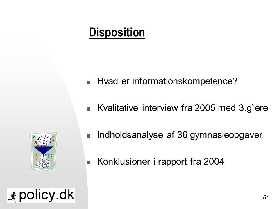 Disposition Hvad er informationskompetence