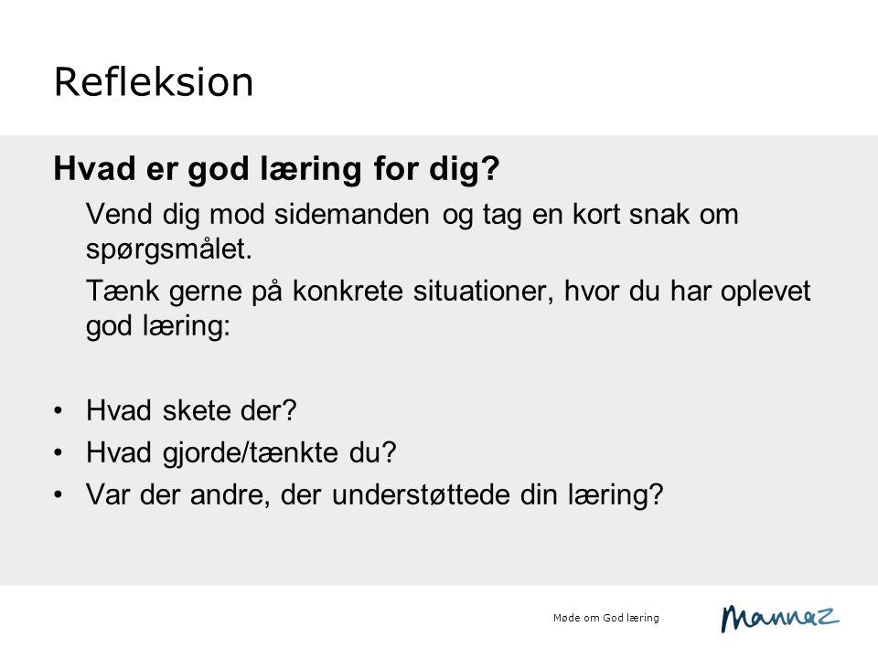 Refleksion Hvad er god læring for dig
