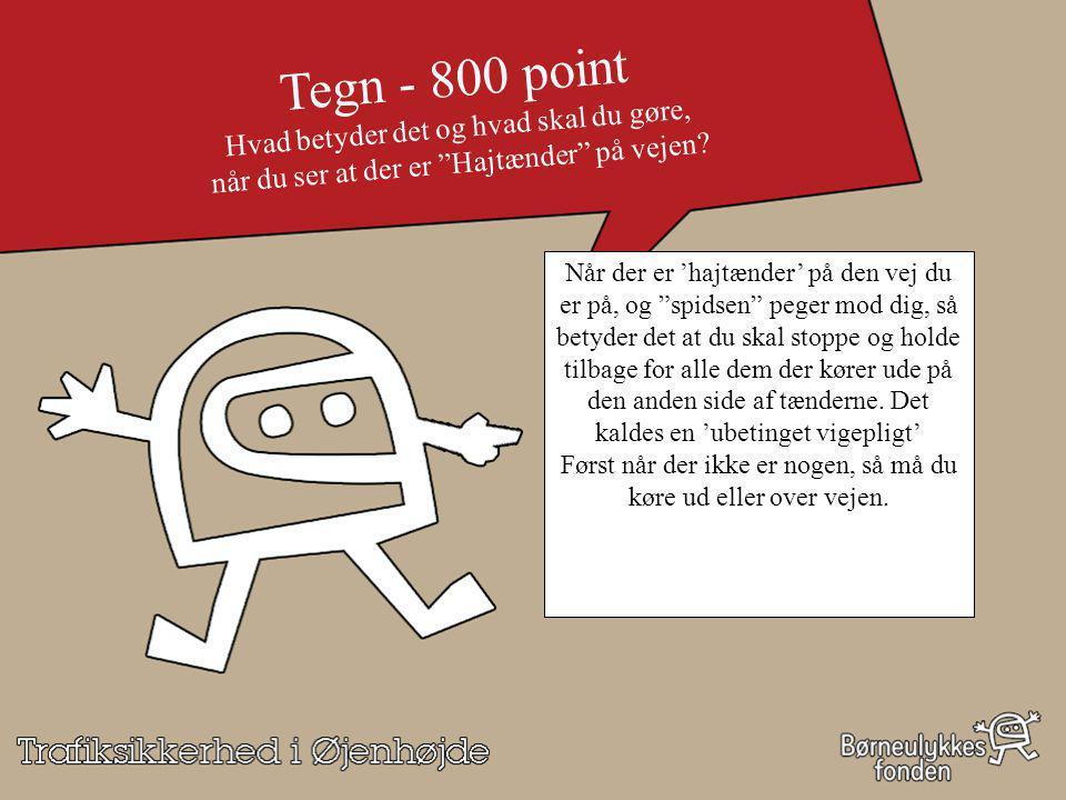 Tegn - 800 point Hvad betyder det og hvad skal du gøre,