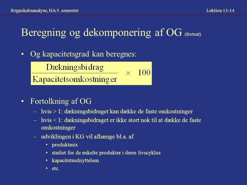 Beregning og dekomponering af OG (fortsat)