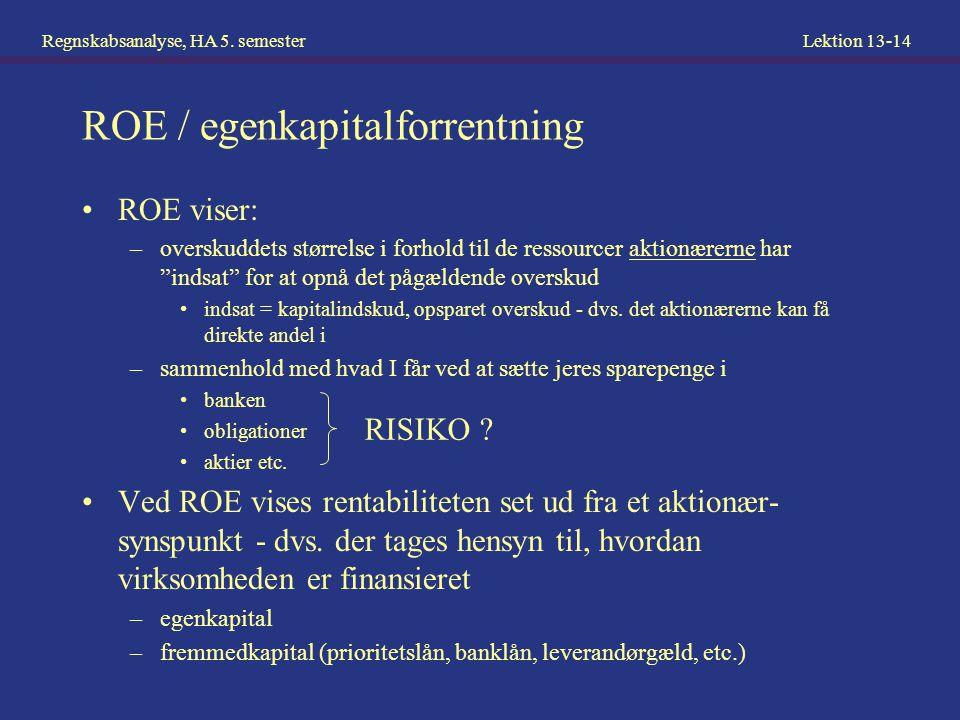ROE / egenkapitalforrentning