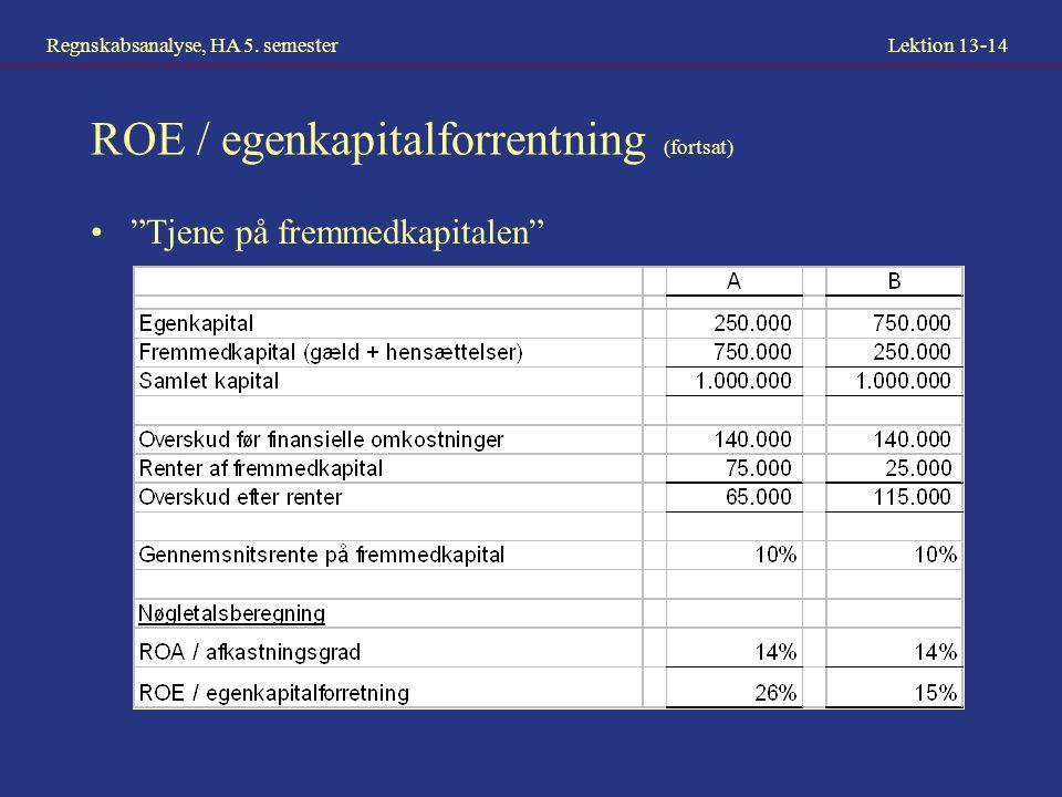 ROE / egenkapitalforrentning (fortsat)