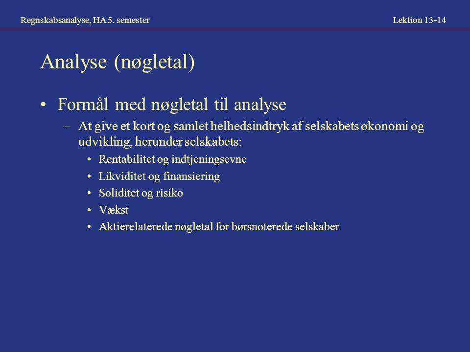 Analyse (nøgletal) Formål med nøgletal til analyse