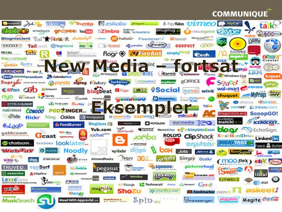 New Media – fortsat Eksempler