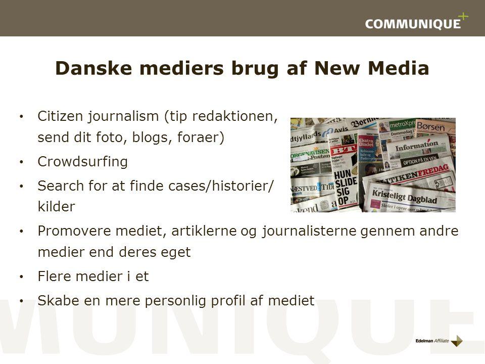 Danske mediers brug af New Media