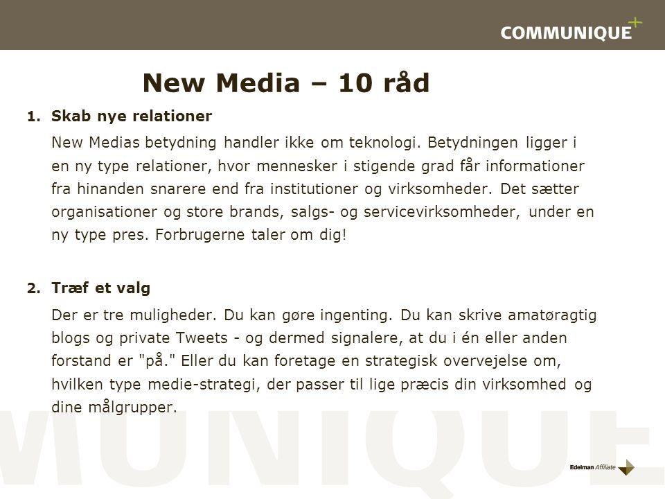 New Media – 10 råd Skab nye relationer