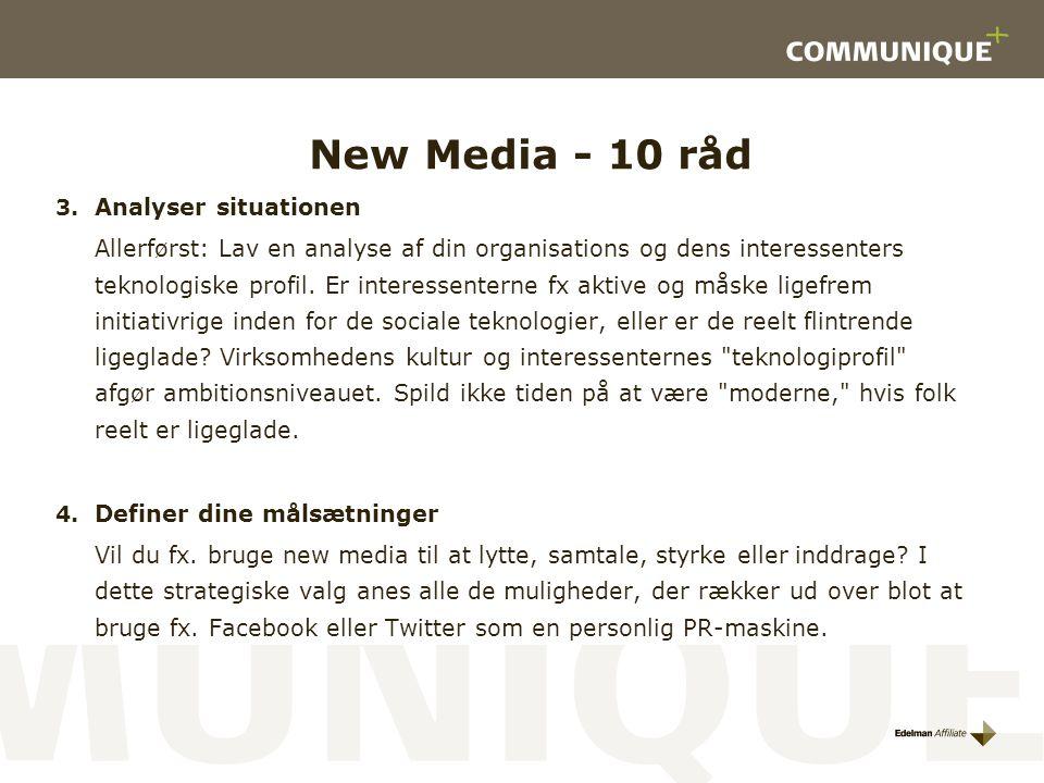 New Media - 10 råd Analyser situationen