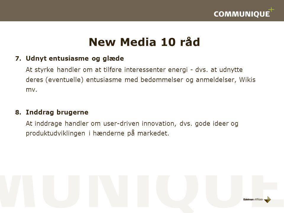 New Media 10 råd Udnyt entusiasme og glæde