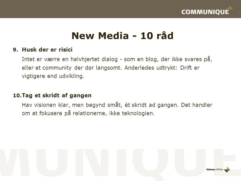 New Media - 10 råd Husk der er risici