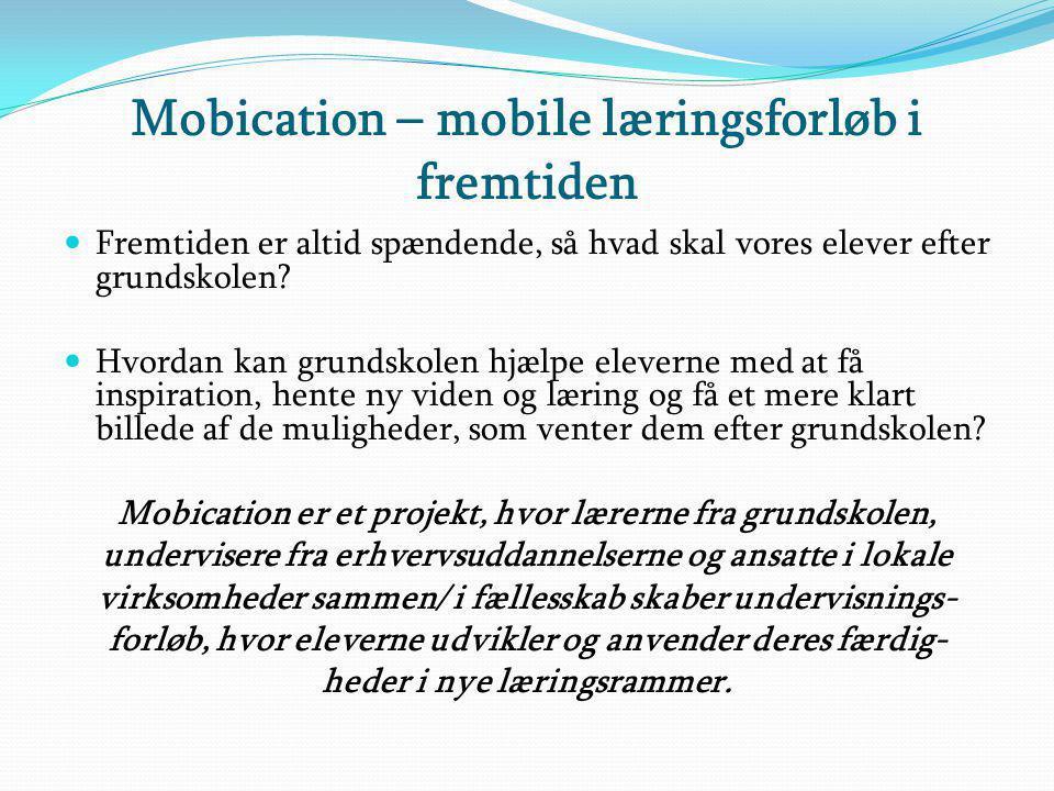 Mobication – mobile læringsforløb i fremtiden