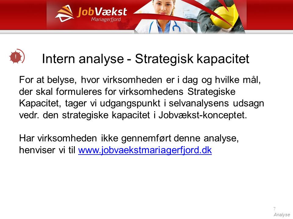 Intern analyse - Strategisk kapacitet
