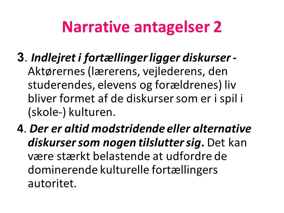 Narrative antagelser 2