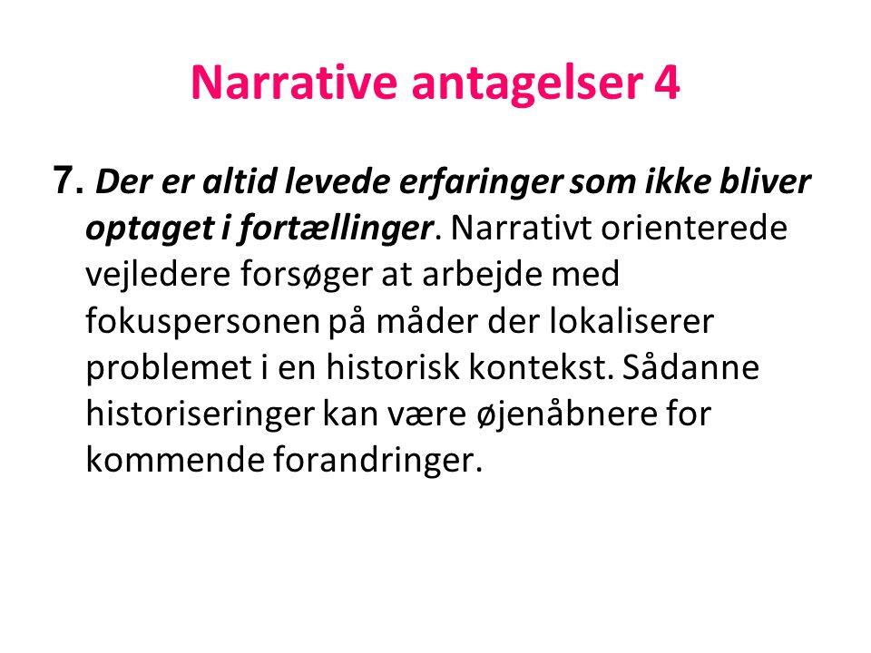 Narrative antagelser 4