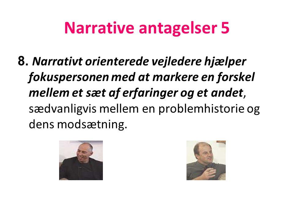 Narrative antagelser 5
