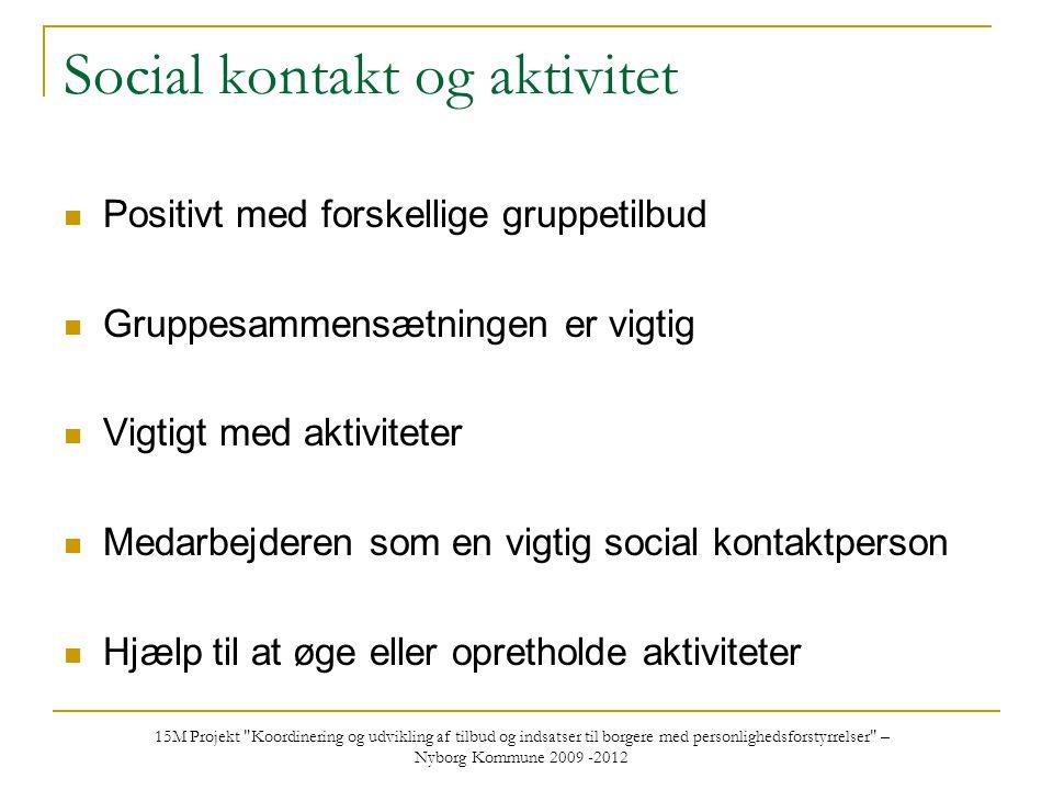 Social kontakt og aktivitet