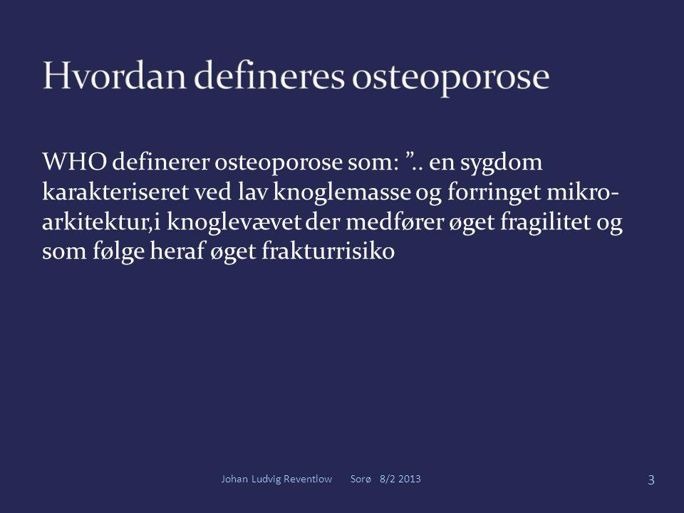 Hvordan defineres osteoporose
