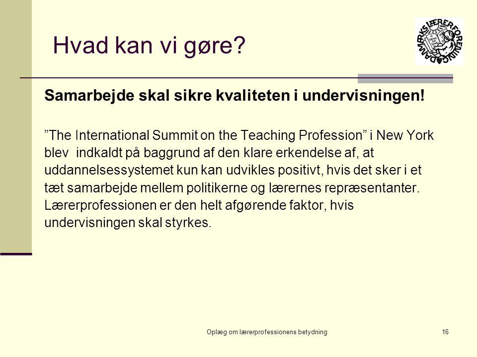 Oplæg om lærerprofessionens betydning