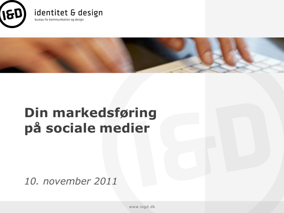 Din markedsføring på sociale medier