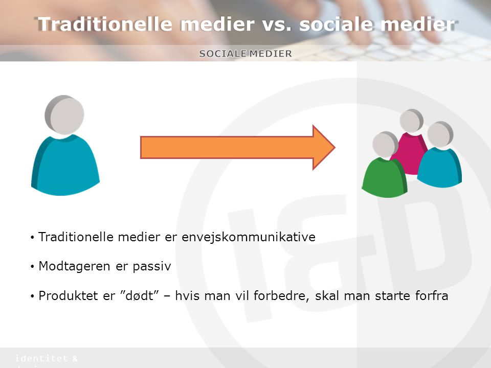 Traditionelle medier vs. sociale medier