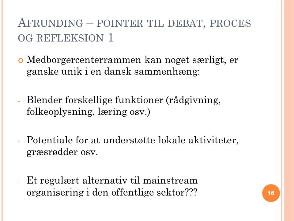 Afrunding – pointer til debat, proces og refleksion 1
