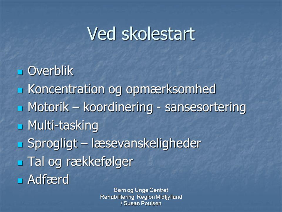 Børn og Unge Centret Rehabilitering Region Midtjylland / Susan Poulsen