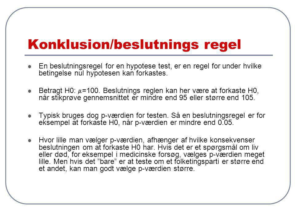 Konklusion/beslutnings regel