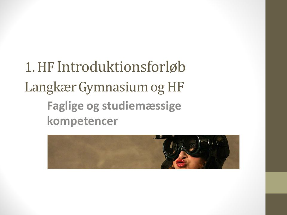 1. HF Introduktionsforløb Langkær Gymnasium og HF