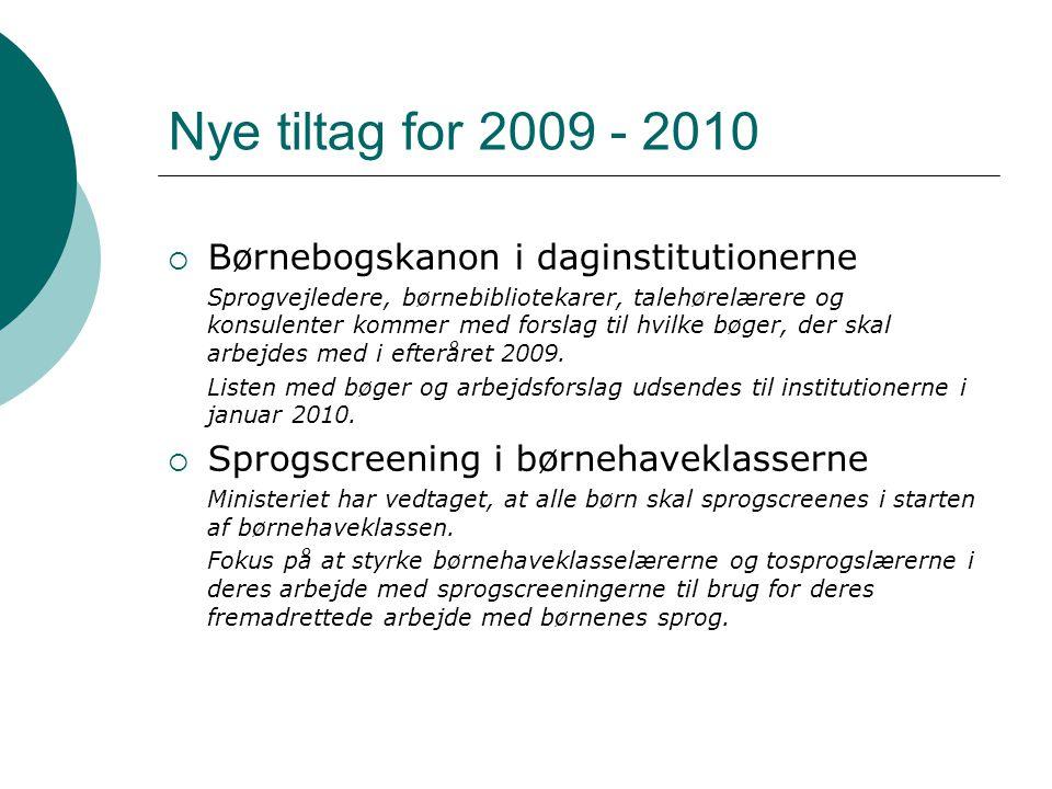 Nye tiltag for 2009 - 2010 Børnebogskanon i daginstitutionerne