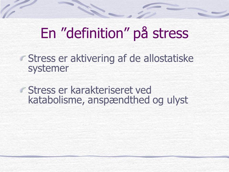 En definition på stress