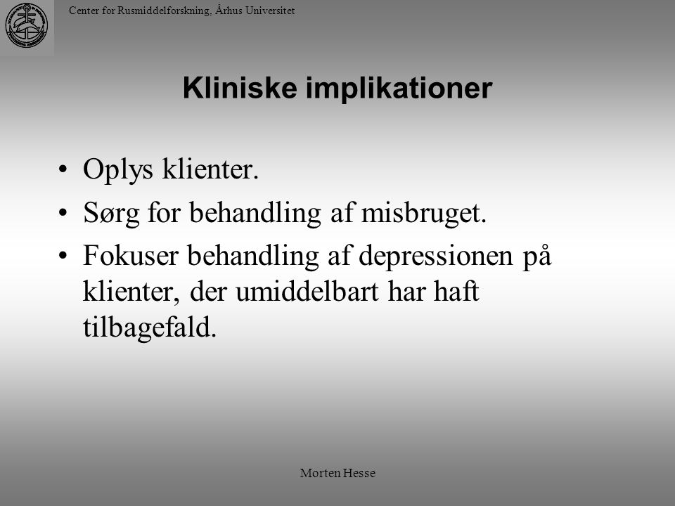 Kliniske implikationer