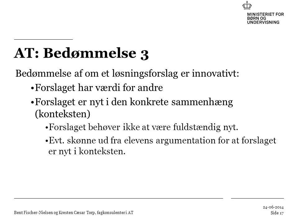 AT: Bedømmelse 3 Bedømmelse af om et løsningsforslag er innovativt: