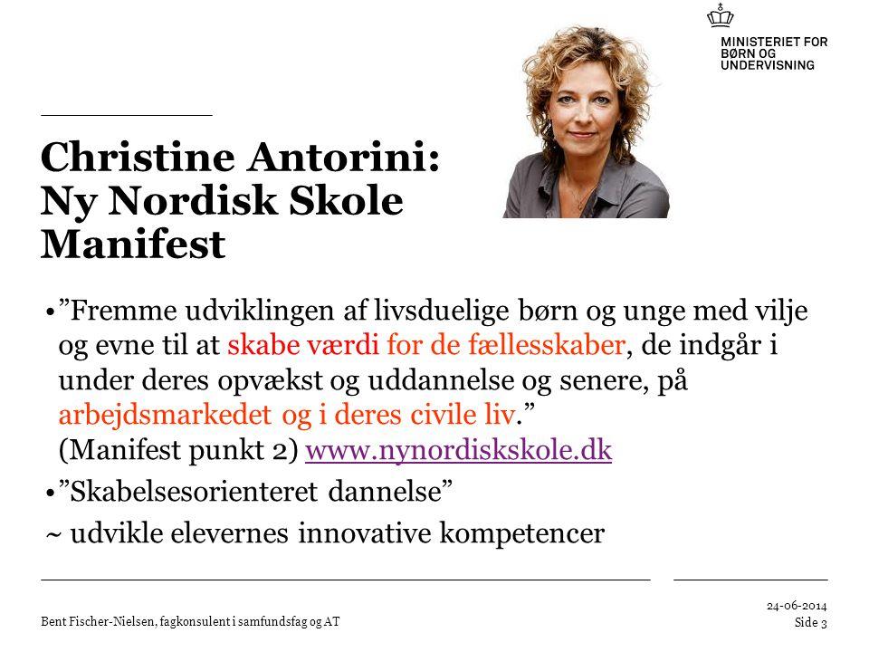 Christine Antorini: Ny Nordisk Skole Manifest