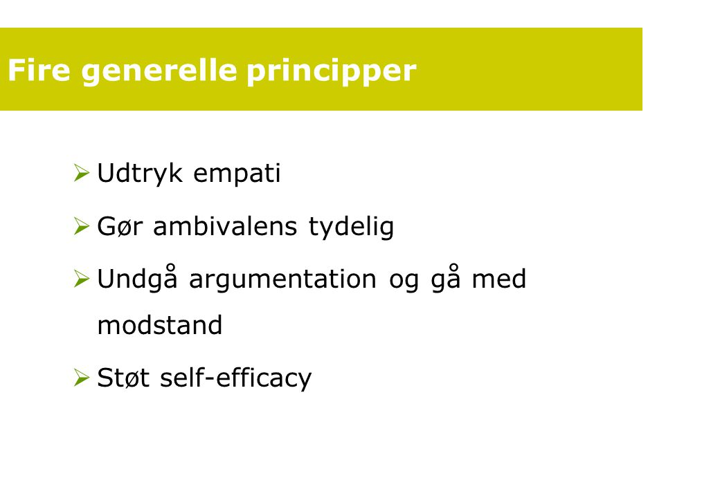 Fire generelle principper