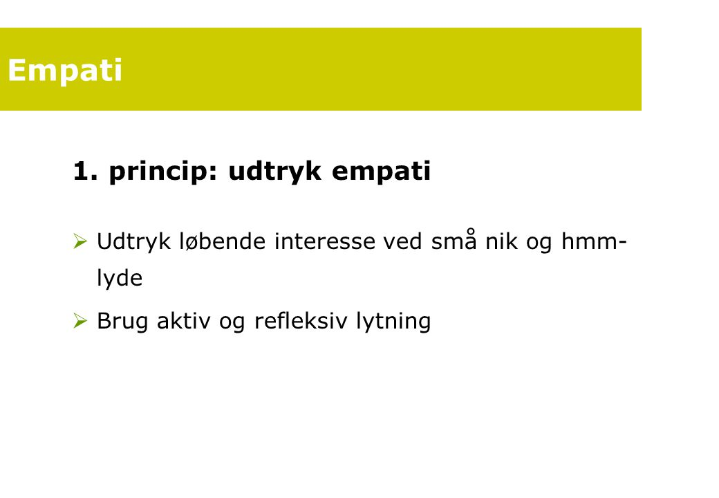 Empati 1. princip: udtryk empati