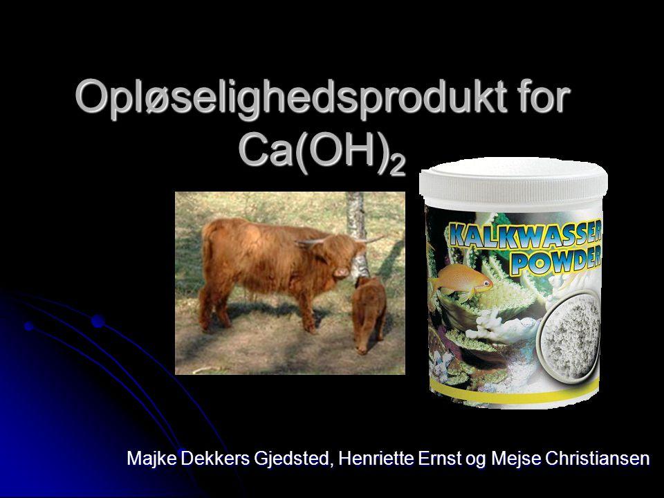 Opløselighedsprodukt for Ca(OH)2