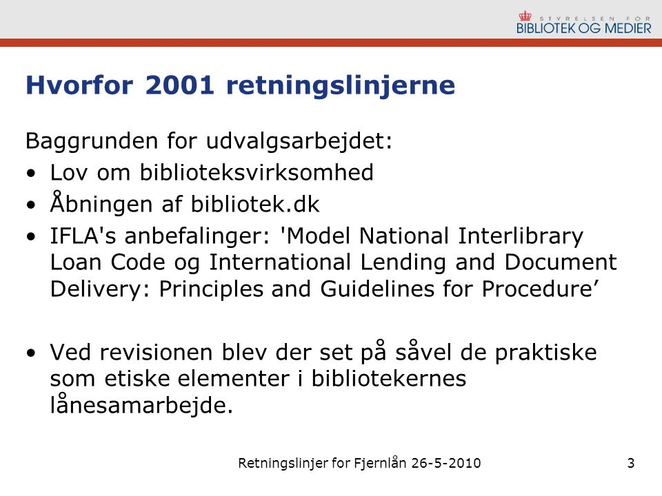 Hvorfor 2001 retningslinjerne