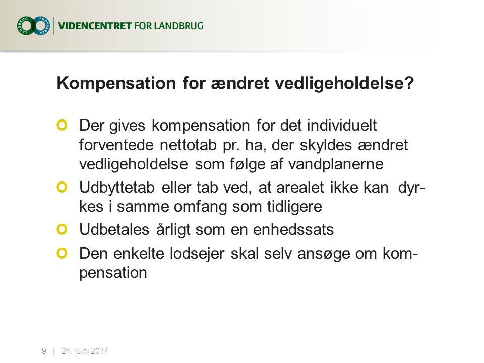 Kompensation for ændret vedligeholdelse