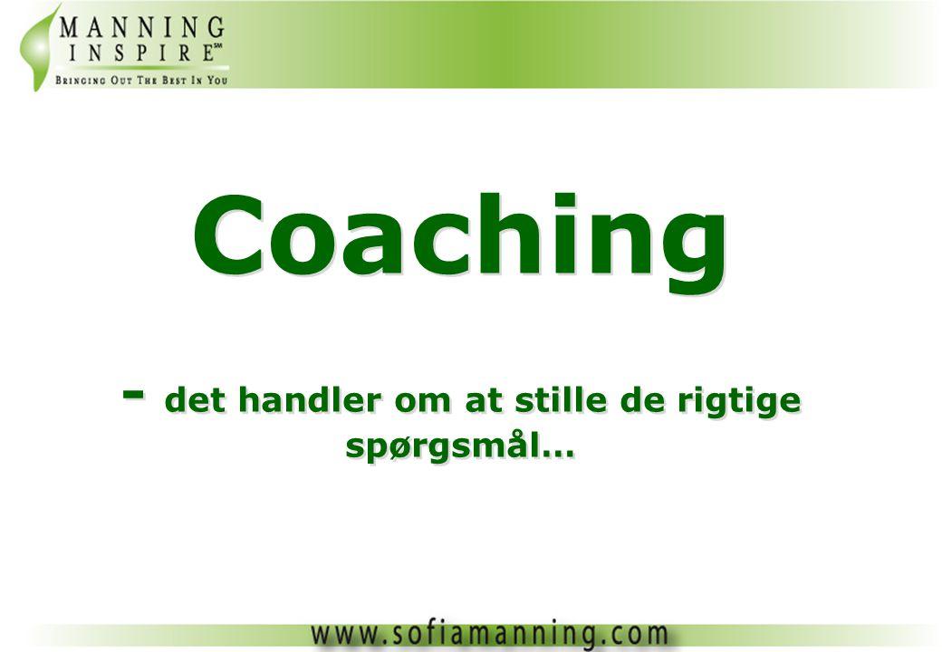 Coaching - det handler om at stille de rigtige spørgsmål…