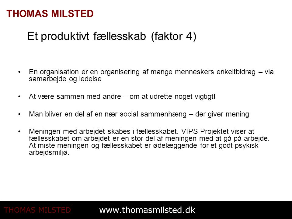 Et produktivt fællesskab (faktor 4)