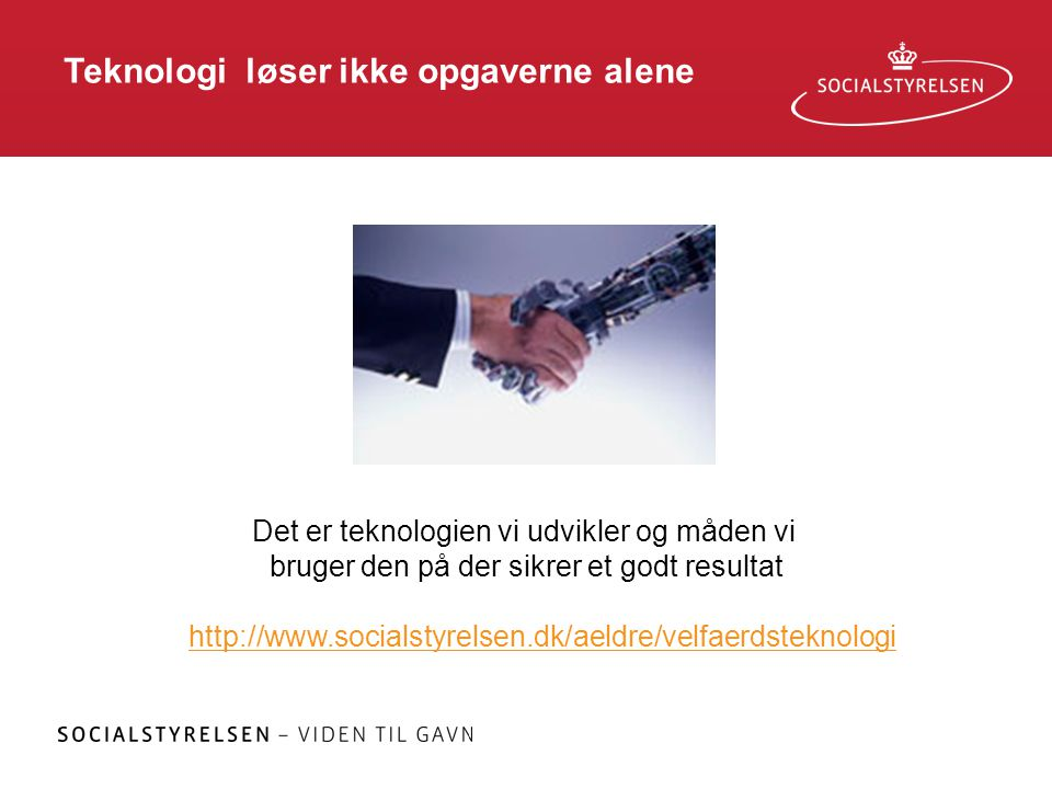Teknologi løser ikke opgaverne alene