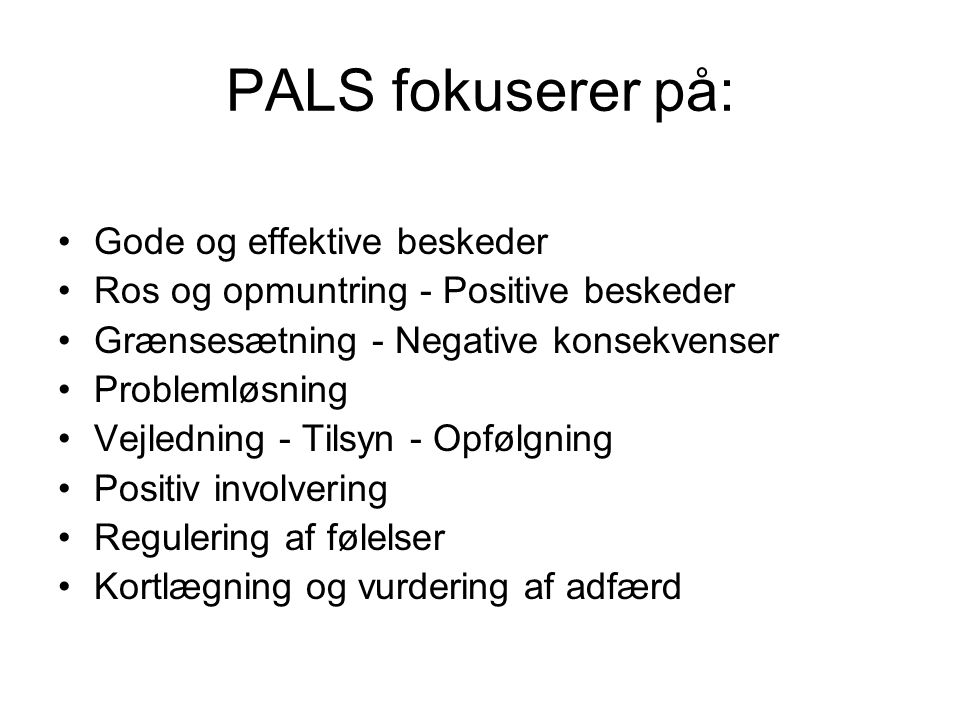 PALS fokuserer på: Gode og effektive beskeder