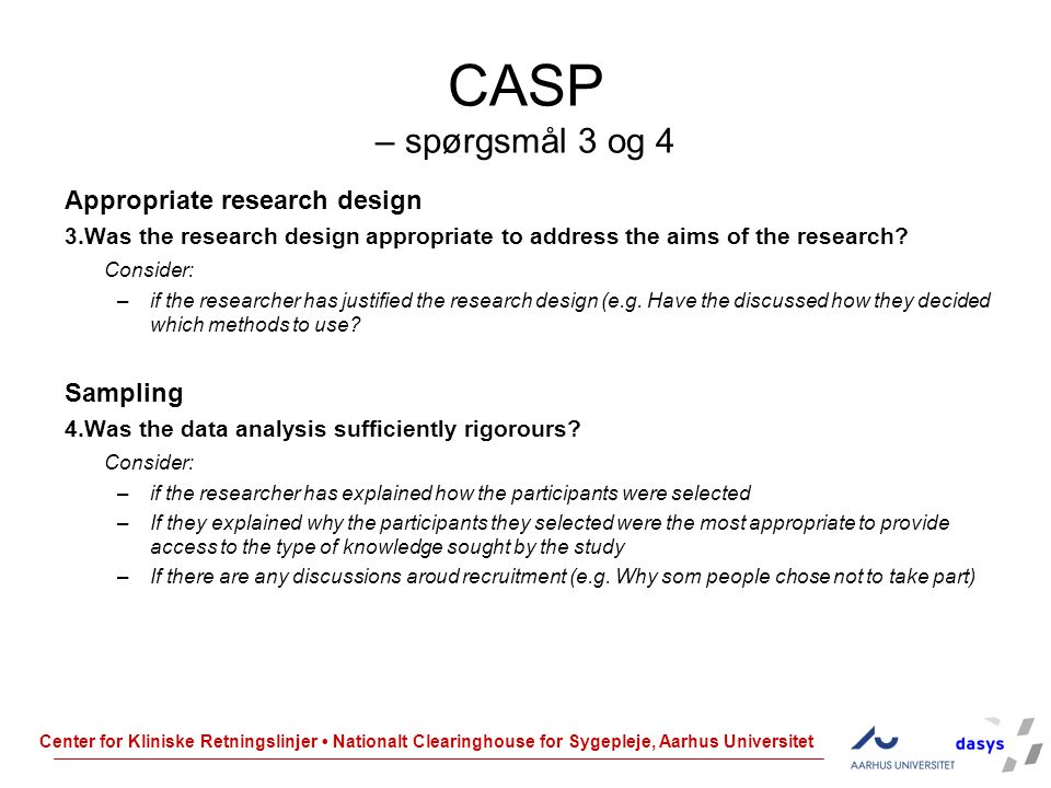 CASP – spørgsmål 3 og 4 Appropriate research design Sampling