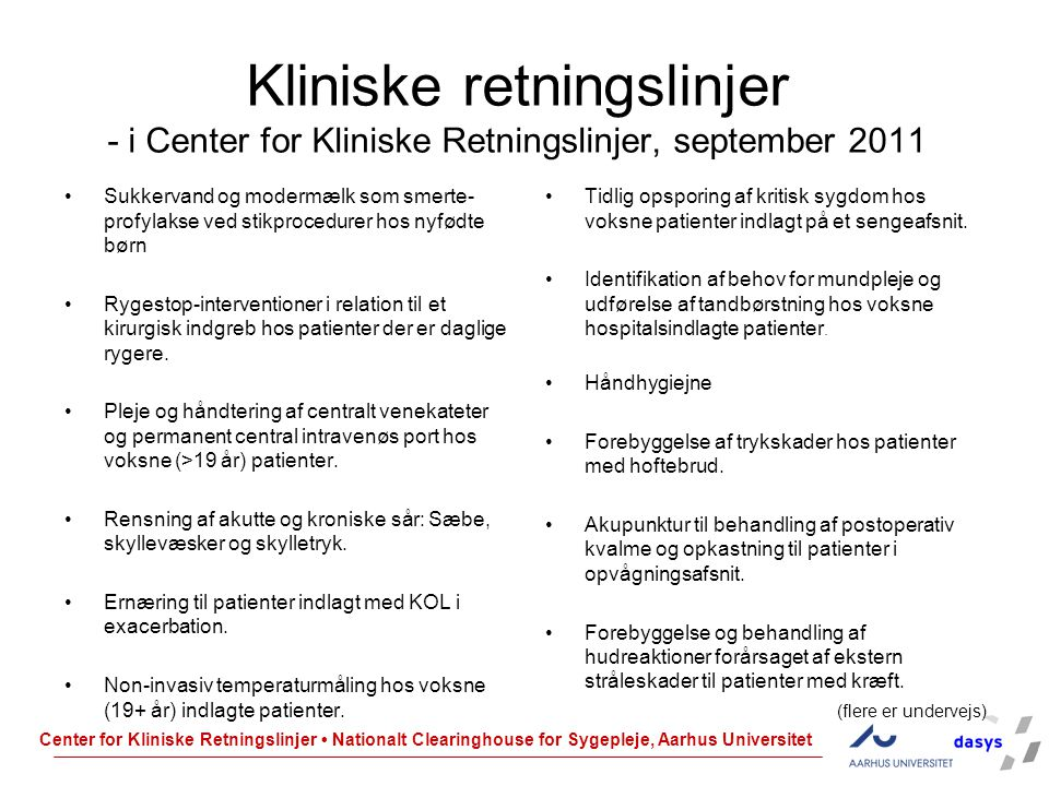 Kliniske retningslinjer - i Center for Kliniske Retningslinjer, september 2011