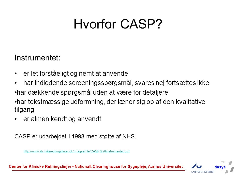 Hvorfor CASP Instrumentet: er let forståeligt og nemt at anvende
