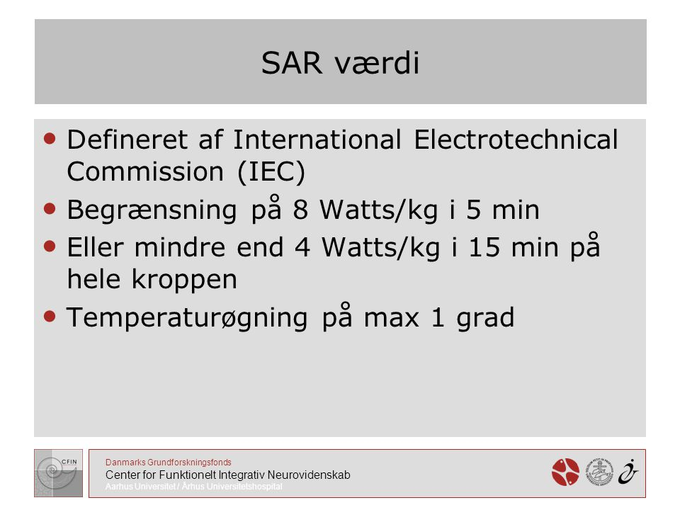 SAR værdi Defineret af International Electrotechnical Commission (IEC)