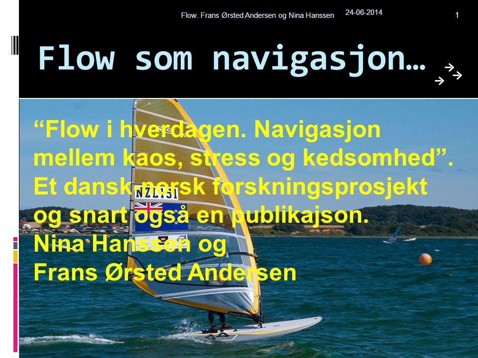 Flow. Frans Ørsted Andersen og Nina Hanssen